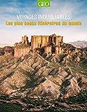 Les plus beaux itinéraires du monde - Voyages inoubliables NED