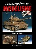 L' Encyclopédie du Modélisme - Les blindés