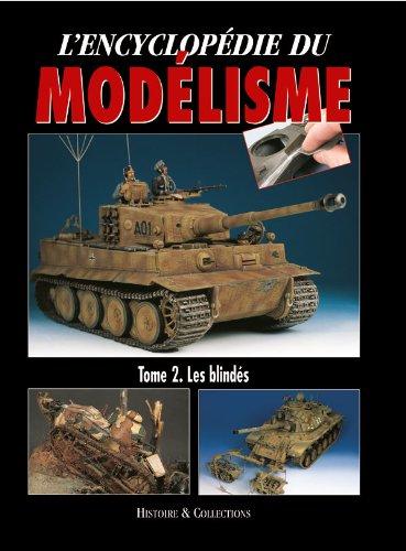 Encyclopedie Du Modelisme Volume 2: Les Blindes par Rodrigo Fernandez Cabos, Dominique Breffort