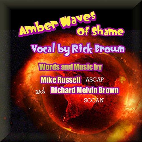 Amber Wave (Amber Waves of Shame)