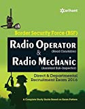 Border Security Force (BSF) Radio Operator (Head Constable) & Radio Mechanic (Assistant Sub-Inspector) Direct & Deprmental Recruitment Exam 2016