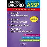 Fiches ASSP Soins, santé, Biologie et microbiologie (Objectif Bac Pro - Fiches)