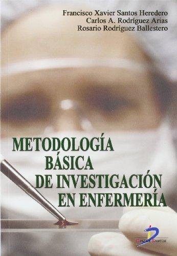 Metodología básica de investigación en enfermería por Fco. Xavier Santos Heredero