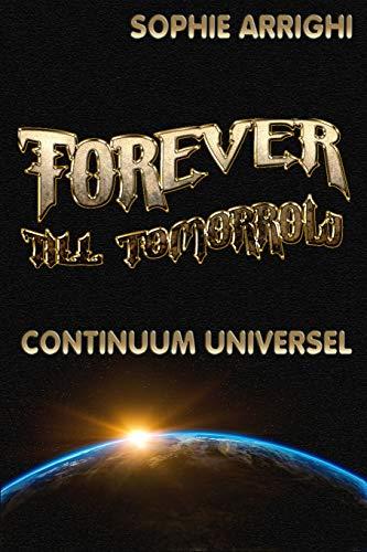 Forever Till Tomorrow : Continuum Universel par Sophie Arrighi