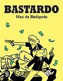 Bastardo (Aventúrate)