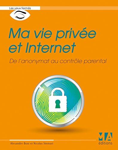 Ma vie privée et Internet