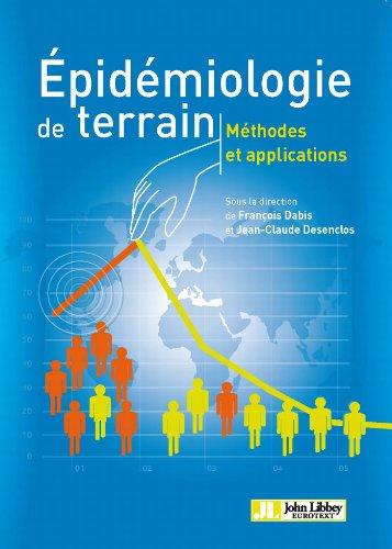 Livre Epidémiologie de terrain: Méthodes et applications epub pdf