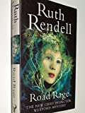 Road Rage. The New Chief Inspector Wexford Mystery , First Edition 1997, 9780091792305 , signiert - Ruth Rendell