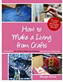 How to Make a Living from Crafts