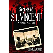 [(Secrets of St. Vincent)] [By (author) Charles Farley] published on (September, 2013)