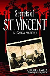 [(Secrets of St. Vincent)] [By (author) Charles Farley] published on (September, 2013)