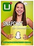 UPLOAD Magazin #32: Snapchat für Unternehmen