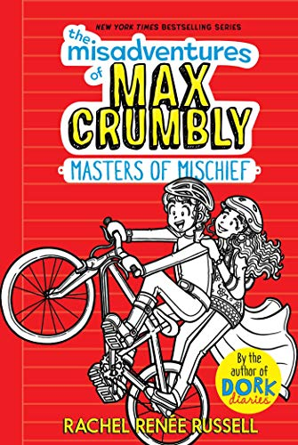 The Misadventures of Max Crumbly 3: Masters of Mischief (English Edition)