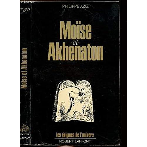 MOISE ET AKHENATON