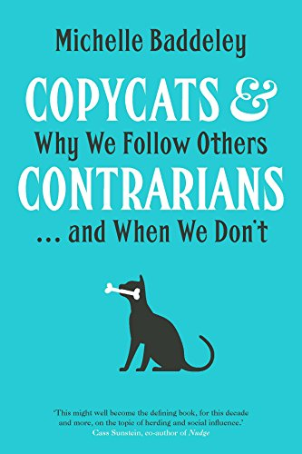 Copycats and Contrarians: Why We Follow Others... and When We Don't (English Edition) -