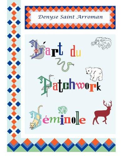 L'art du patchwork séminole