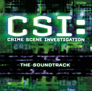CSI: Crime Scene Investigation: The Soundtrack {voir l'image de couverture}