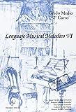Lenguaje musical melodico VI (medio) (+CD)