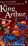 Amazing Adventures of King Arthur (Young Reading)