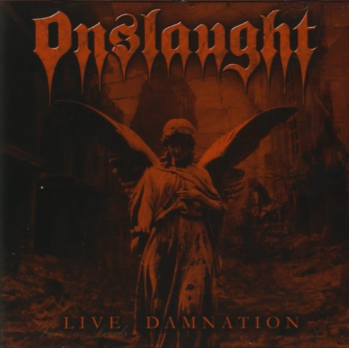 Onslaught: Live Damnation (Audio CD)