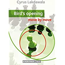 Bird's Opening: Move by move (English Edition)