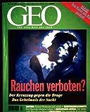 GEO Magazin 1995, Nr. 07 Juli - Rauchen verboten: der Kreuzzug gegen die Droge - das Geheimnis der Sucht, HAIE: Dem Räuber aufs Maul geschaut