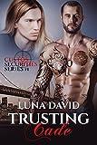 Trusting Cade (Custos Securities Series Book 1) (English Edition)