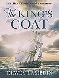 The King's Coat (Alan Lewrie Naval Adventures Book 1) by Dewey Lambdin