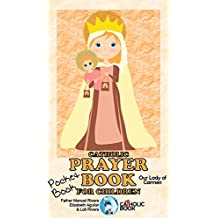 CATHOLIC PRAYER BOOK FOR CHILDREN: POCKET BOOK. OUR LADY OF CARMEN (English Edition)