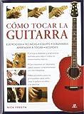 Cómo Tocar la Guitarra: Una Guía Didáctica Paso a Paso con 200 Fotografías (Aprendizaje Musical)