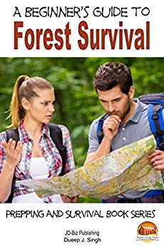 Descargar Epub Gratis A Beginner's Guide to Forest Survival (Prepping and Survival Series Book 24)