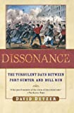 Dissonance: The Turbulent Days Between Fort Sumter and Bull Run