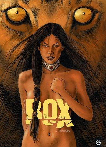 Box, Tome 3 : Oseras-tu ?