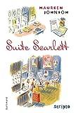 Suite Scarlett | Johnson, Maureen (1973-....). Auteur