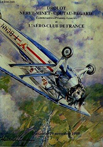 CATALOGUE DE VENTES AUX ENCHERES - 1ERE VENTE AUX ENCHERES PUBLIQUES AERONAUTIQUE INTERNATIONALE - 19 NOVEMBRE 1989 - SALONS DE L'AERO CLUB DE FRANCE PARIS.