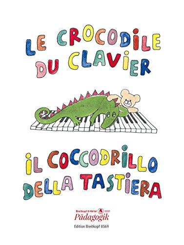 Le Crocodile du Clavier/Il Coccodrillo. Piano