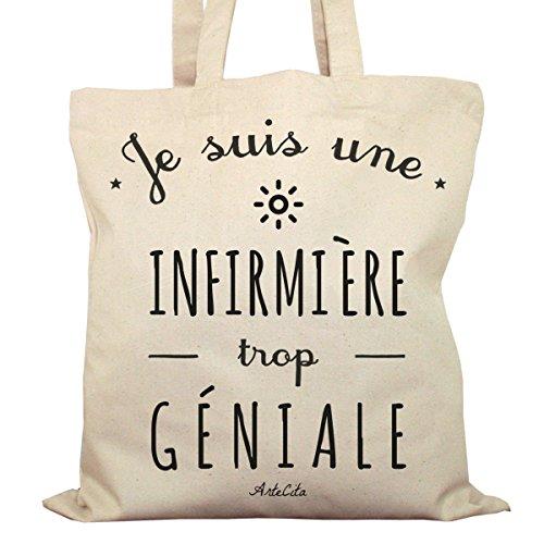 Tote Bag Imprimé Ecru - Toile en coton bio - Je suis une Infirmière trop géniale