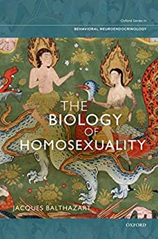 The Biology of Homosexuality par [Balthazart PhD, Jacques]