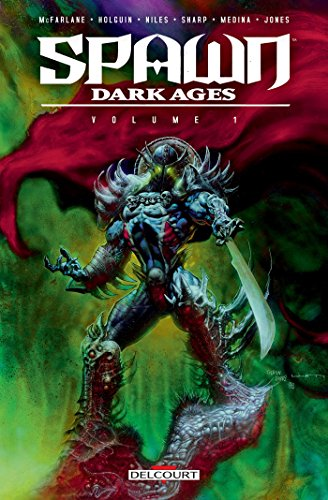 Spawn Dark Ages - Volume I (French Edition)