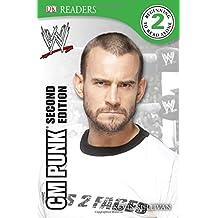 DK Reader Level 2: WWE CM Punk Second Edition (DK Readers Level 2)