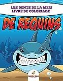 Les Dents de la mer  ! Livre de coloriage de requins
