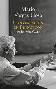 Conversación en Princeton par Mario Vargas Llosa