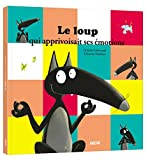 Le Loup qui apprivoisait ses emotions (grand format) (Album)
