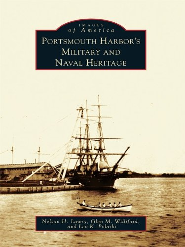 Portsmouth Harbor's Military and Naval Heritage (Images of America) (English Edition)
