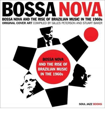 bossa-nova-and-the-rise-of-brazilian-music-in-the-1960s-original-cover-art-hardback-common