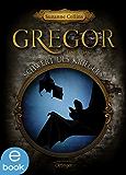 Gregor und das Schwert des Kriegers: Band 5 (Gregor im Unterland)
