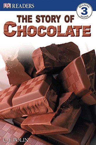 DK Readers: the Story of Chocolate by Polin, C.J. (2005) Paperback