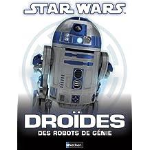 Droïdes: des robots de génie