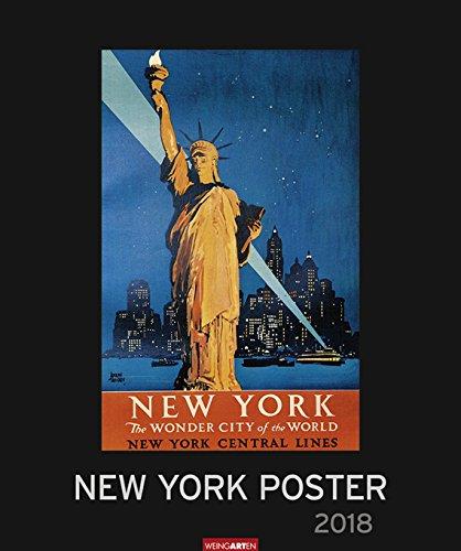 New York Poster - Editions-Kalender 2018 - Weingarten-Verlag - Kunstkalender - Wandkalender - 46 cm x 55 cm