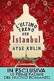 Image de L'ultimo treno per Istanbul (eNewton Narrativa)